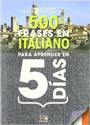 500 Frases En Italiano Para Aprender En 5 Dias Idiomas