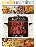 Top 500 Pressure Cooker and Instant Pot Recipes Cookbook Bundle (Slow Cooker, Slow Cooking, Meals, Chicken, Crock Pot, Instant Pot, Electric Pressure Cooker, Vegan, Paleo, Dinner)