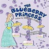 The Blueberry Princess, Elizabeth Phillips, 160672097X