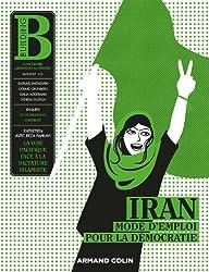 Building Nº2, Iran : mode d'emploi pour la démocratie: Construire librement sa pensée