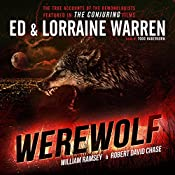 Werewolf: Ed & Lorraine Warren, Book 5 | Ed Warren, Lorraine Warren, Robert David Chase, William Ramsey