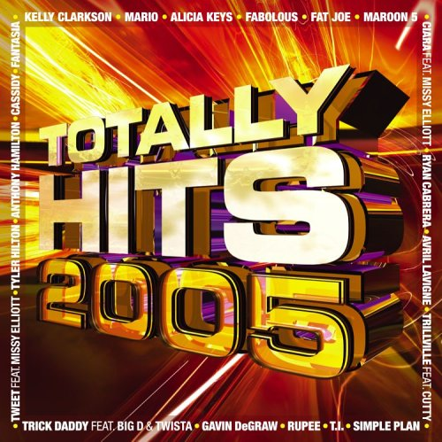 Totally Hits 2005 - Totally Hits 2005 - Amazon.com Music