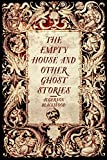 Bargain eBook - The Empty House and Other Ghost Stories