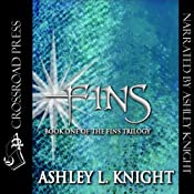 Fins: Book I of the Fins Trilogy | Ashley Knight