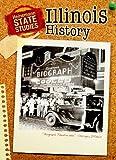 Illinois History, Andrew Santella, 143290275X