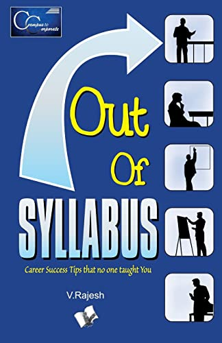Out of Syllabus: Career Success Tips That No One Taught You