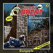 Gargoyle (Larry-Brent-Hörbuch 2) | Susanne Wilhelm
