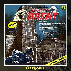 Gargoyle (Larry-Brent-Hörbuch 2)