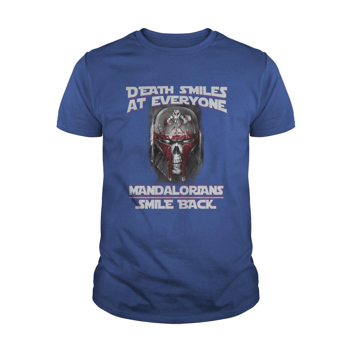 Death Smiles at Everyone Mandalorians Smile Back T-Shirt