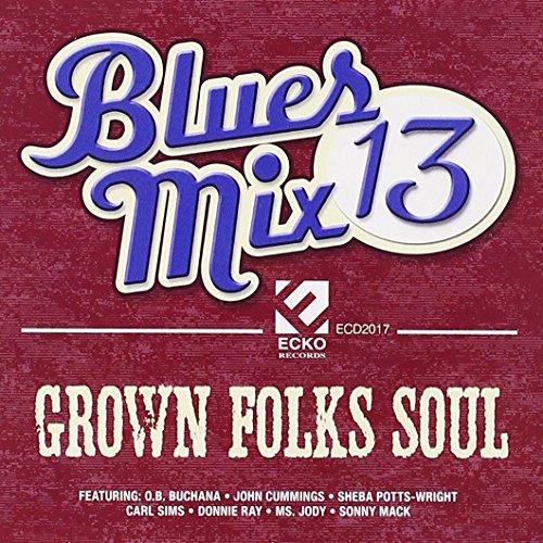 Blues Mix 13: Grown / Various -  Ecko, 2017