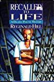 Recalled to Life (A Dalziel/Pascoe Mystery)