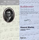Romantic Piano Concerto Vol. 56: Kalkbrenner