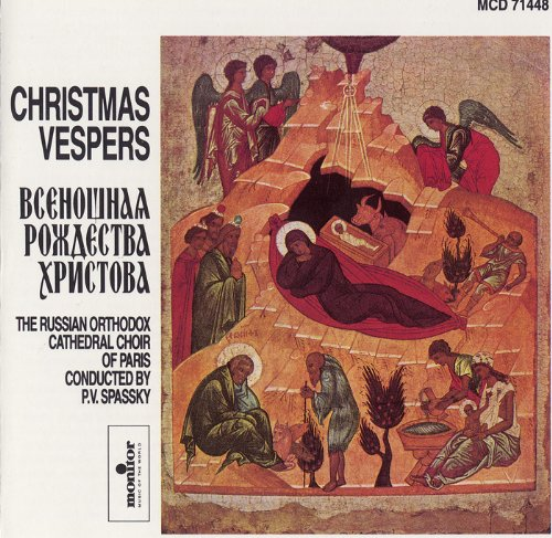 Christmas Vespers - Choir of the Russian Orthodox Cathedral (Chant Christmas Orthodox)