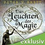 Das Leuchten der Magie (Demon Zyklus 5) | Peter V. Brett