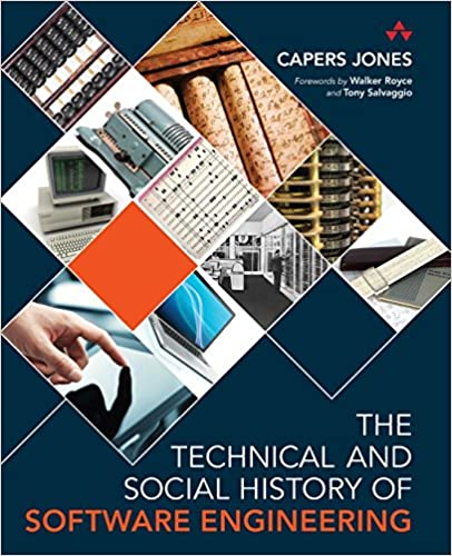 The Technical And Social History Of Software Engineering Jones Capers 9780321903426 Amazon Com Books