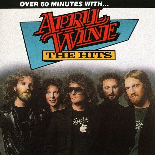 April Wine The Hits