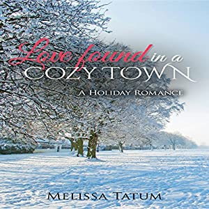 Love Found in a Cozy Town Audiobook