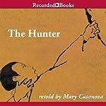 The Hunter | Mary Casanova