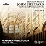 The Church Music Of John Sheppard: The Collected Vernacular Works