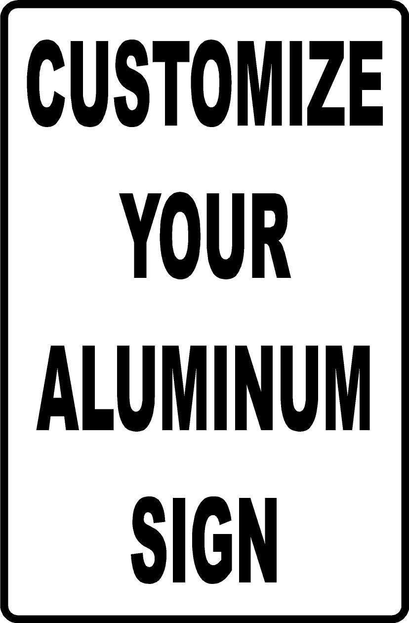 """12""""x18"""" Custom Aluminum Sign"""