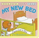 img - for Berenstain Baby Bears My New Bed book / textbook / text book
