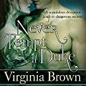 Never Tempt a Duke Audiobook by Virginia Brown Narrated by Jamie L. Carter