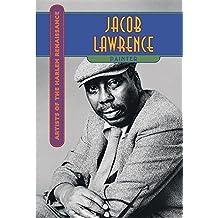 Jacob Lawrence (Artists of the Harlem Renaissance) by Stephanie E Dickinson (2016-08-15)