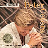 CETERA, PETER - COLLECTORS SERIES - FAITHFULLY