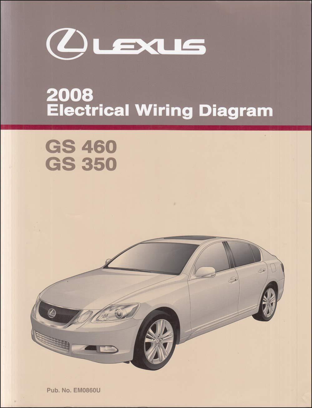2008 lexus gs 350 and gs 460 wiring diagram manual: lexus: amazon.com: books  amazon.com