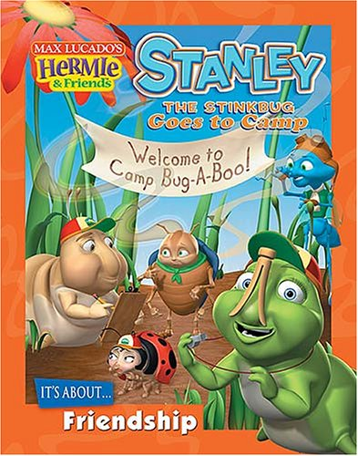 Stanley the Stinkbug Goes to Camp (Max Lucado's Hermie & Friends) Text fb2 ebook
