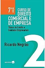 Curso de direito comercial e de empresa v. 2 – Títulos de crédito e contratos empresariais eBook Kindle