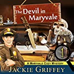The Devil in Maryvale (A Maryvale Cozy Mystery, Book 1) | Jackie Griffey