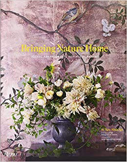 Book Bringing Nature Home: Floral Arrangements Throughout the Seasons