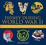 Disney During World War II: How the Walt - Best Reviews Guide