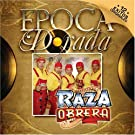 Epoca Dorada by Raza Obrera