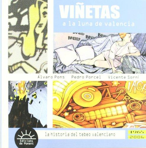 Descargar Libro Viñetas A La Luna De Valencia: La Historia Del Tebeo Valenciano Pedro . . . [et Al. ] Porcel Torrens