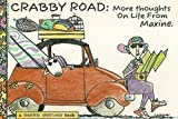 Crabby Road: More Thoughts on Life From Maxine (A Shoebox Greetings Book)