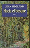 img - for Hacia El Bosque book / textbook / text book