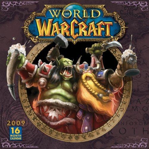 World of Warcraft 2009 Wall Calendar (Calendar) by Blizzard Entertainment (2008-08-01) ()