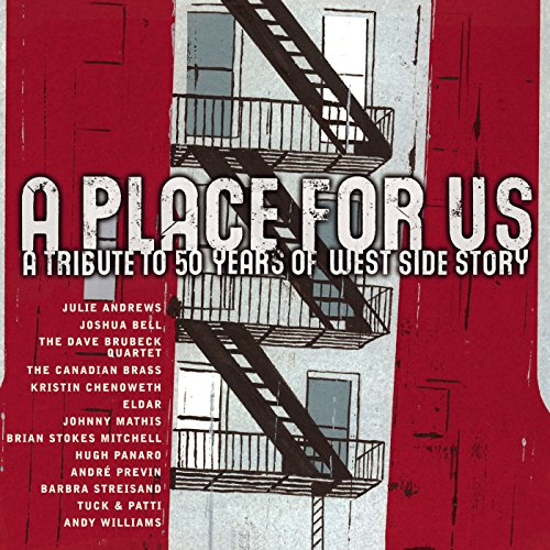 (A Place For Us - A Tribute to 50 Years of West Side Story)