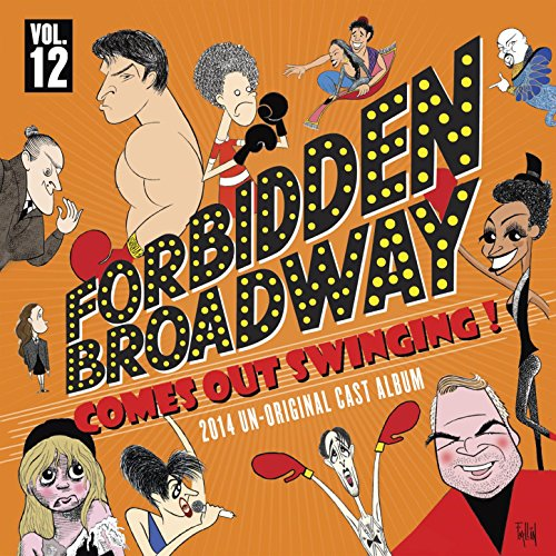 Forbidden Broadway: Comes Out ...