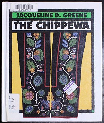 The Chippewa (First Book)