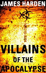 Villains of the Apocalypse (A Secret Apocalypse Story Book 1)