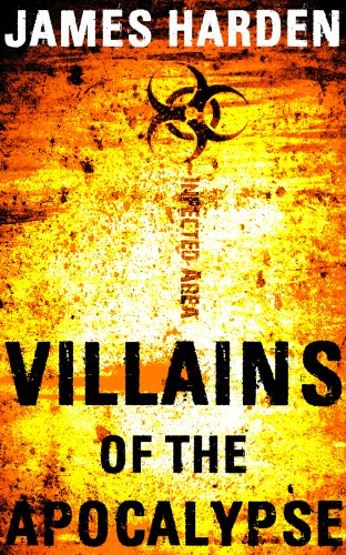 Villains of the Apocalypse: A Secret Apocalypse Story by [Harden, J. L., Harden, James]