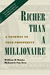 Richer Than A Millionaire: A Pathway to True Prosperity Kindle Edition