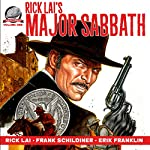 Rick Lai's Major Sabbath: Volume 1 | Rick Lai,Erik Franklin,Frank Schildiner