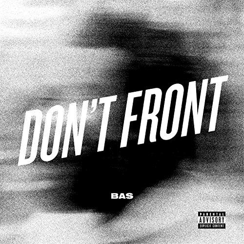 Don't Front [Explicit]