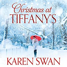 Christmas at Tiffany's Audiobook by Karen Swan Narrated by Katie Scarfe