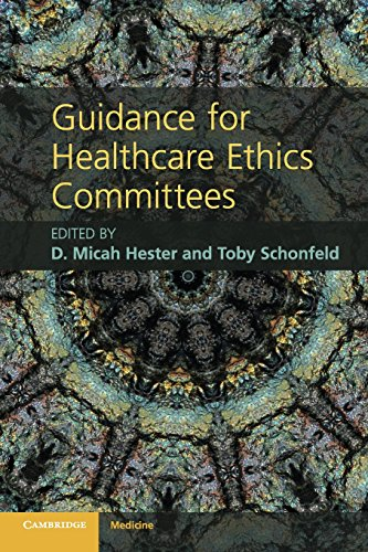 Guidance for Healthcare Ethics Committees (Cambridge Medicine (Paperback))