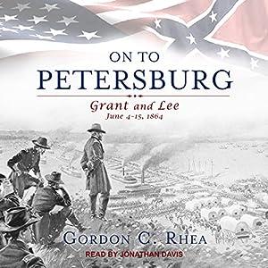 On to Petersburg Audiobook